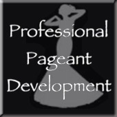 Professional Pageant Development