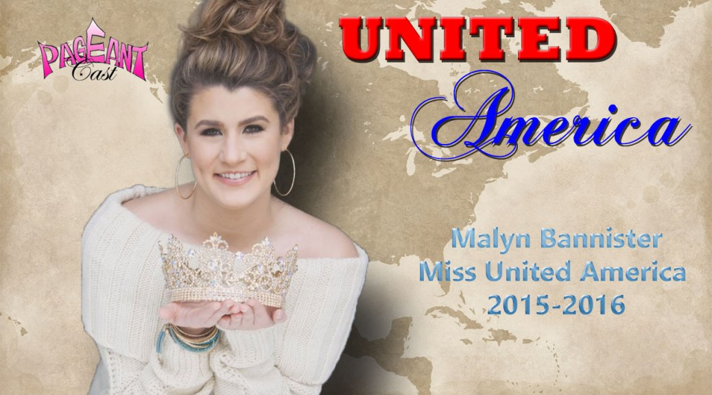 Malyn Bannister, Miss United America 2015-2016