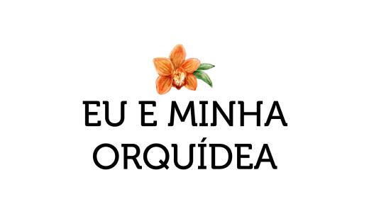 eu_minha_orquidea_beto_bigatti_pai_mala_blog
