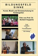 Lehrfilm zum Bildungsfeld Sinne