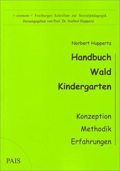 Handbuch Waldkindergarten