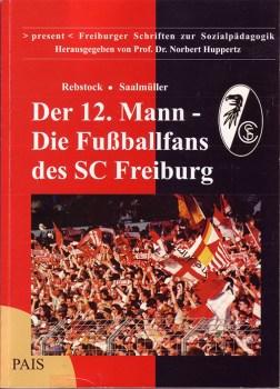 Der 12. Mann – Die Fußballfans des SC Freiburg