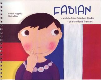 Fabian - und die französischen Kinder