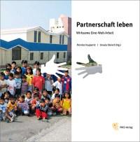 Partnerschaft leben, Wirksame Eine-Welt-Arbeit