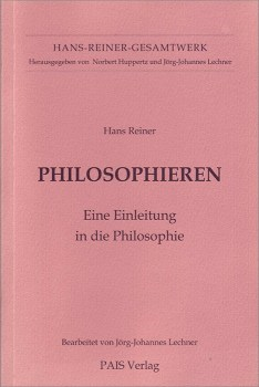 Philosophieren Eine Einleitung in die Philosophie