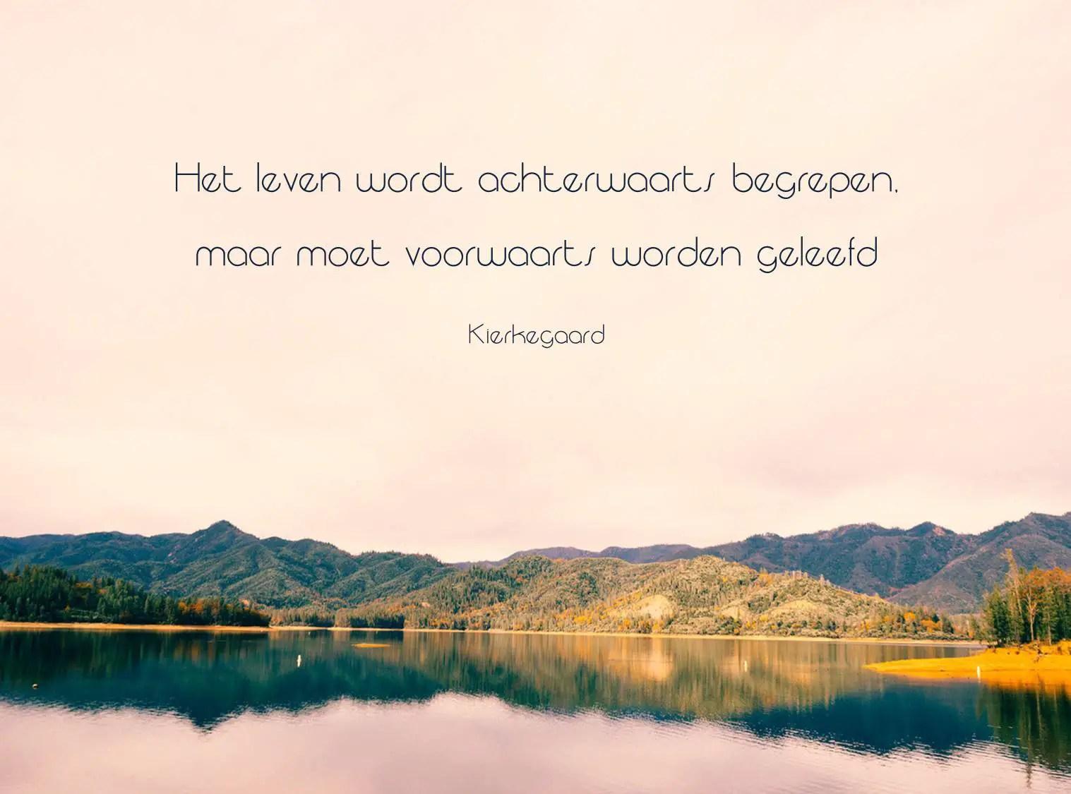 Citaten Kierkegaard : Inspirerende quotes over vrijheid wijsheid en optimisme