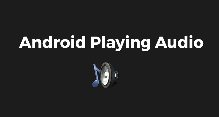 android playing audio1