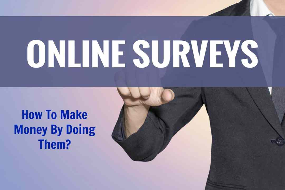 How To Make Money By Doing Online Surveys