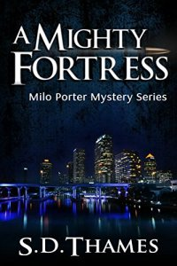 A Mighty Fortress by S.D. Thames