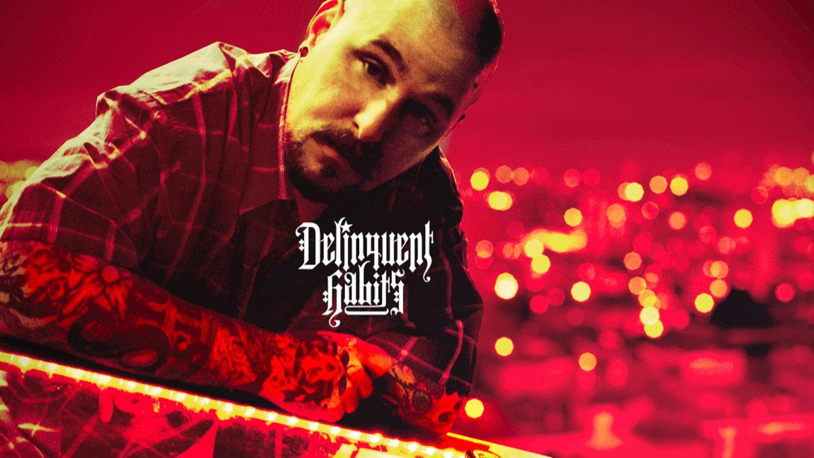 Delinquent Habits Promo 2