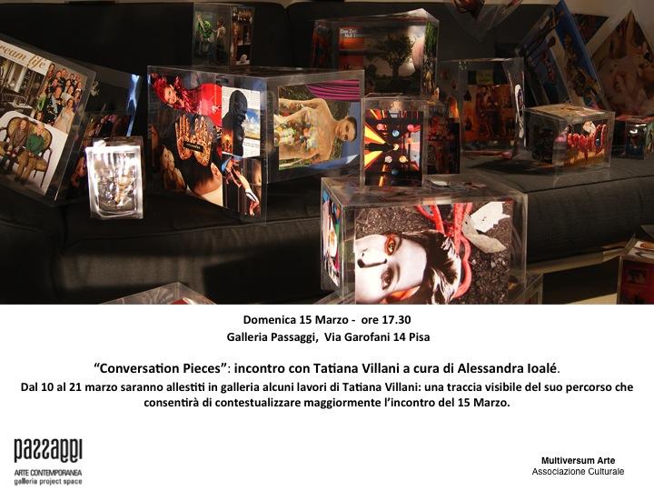 """""""Conversation pieces"""": incontro con Tatiana Villani a cura di Alessandra Ioalè"""