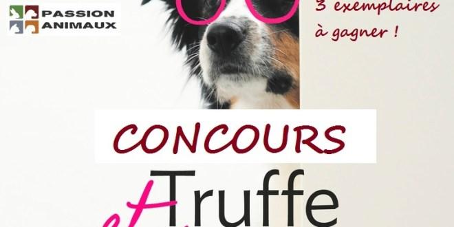 Concours : 3 romans «Truffe et sentiments» à gagner