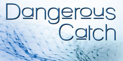 dangerouscatchsm