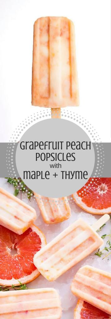Grapefruit Peach Popsicles with Maple + Thyme - Keep cool and eat these grapefruit peach popsicles! This refreshing treat features pink grapefruit, sweet peaches, yogurt & thyme infused maple syrup. | passmesometasty.com