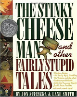Read: The Stinky Cheese Man & Other Fairly Stupid Tales #picturebookmonth #literacy #gtchat