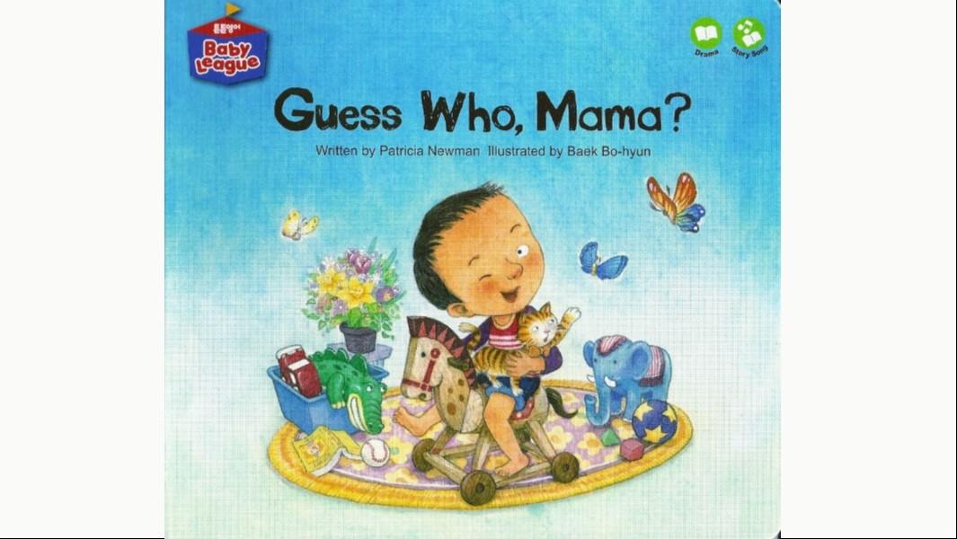 Guess Who, Mama?