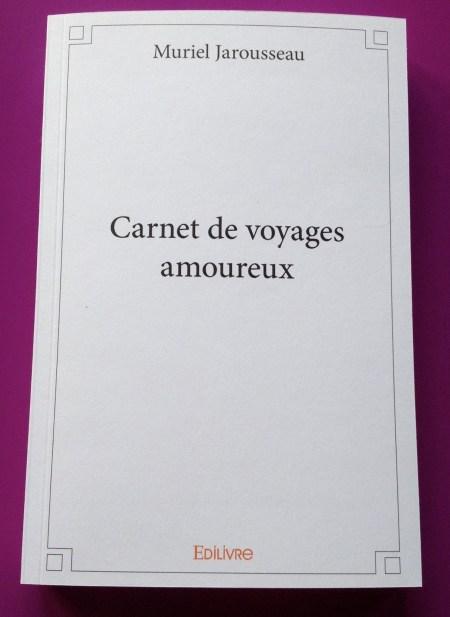 Muriel_Jarousseau_Carnet_Voyages_Amoureux_Lucarne_des_Ecrivains