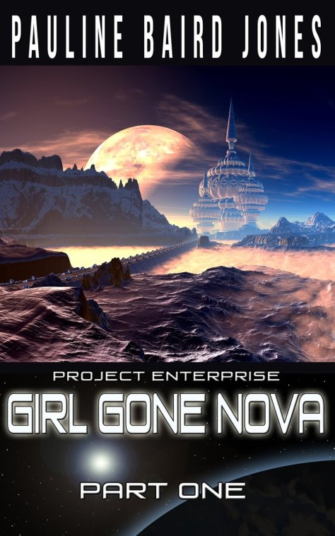 Book Cover: Girl Gone Nova: Part One