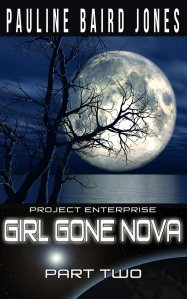 Book Cover: Girl Gone Nova: Part Two
