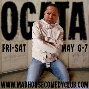 Paul Ogata in San Diego @ Mad House Comedy Club | San Diego | California | United States