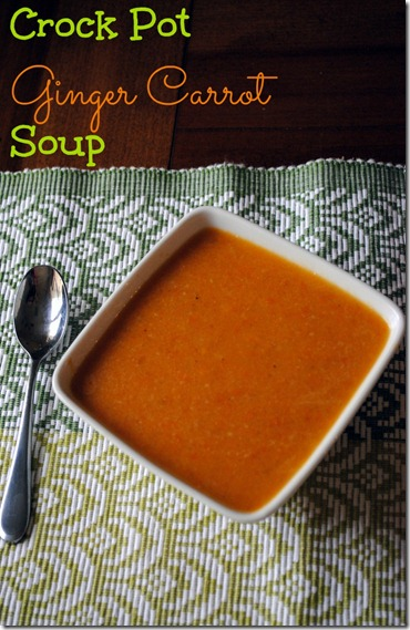 Crock Pot Ginger Carrot Soup