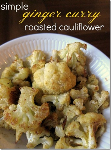 Simple-Ginger-Curry-Roasted-Cauliflower