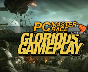 PCMR Glorious Gameplay GOWUE