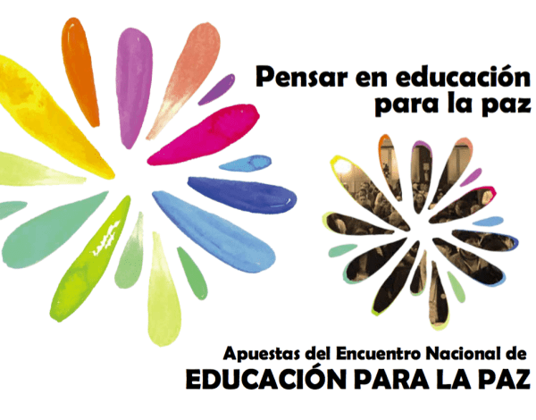 Thinking about peace education: Lessons from the National Encounter on Peace Education (Colombia)