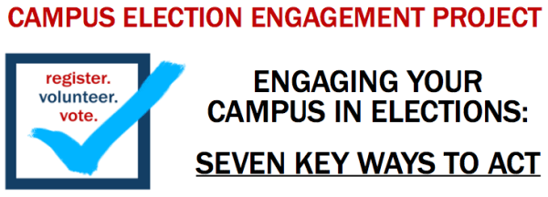 Engaging your Campus in Elections: Seven Key Ways to Act