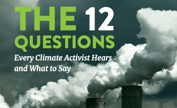 The 12 Questions Every Climate Activist Hears and What to Say