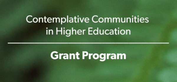 Request for Proposals: Contemplative Communities in Higher Education Grant Program