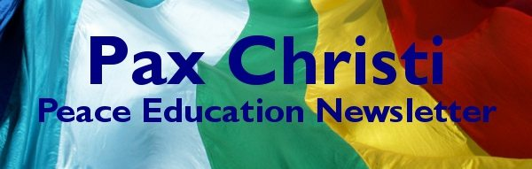 Pax Christi's Peace Education Newsletter for June 2016