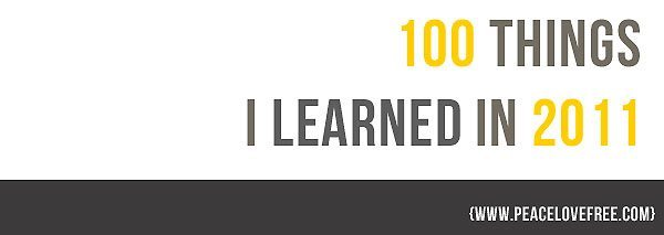 100 things I learned in 2011