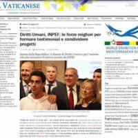 www.ilvaticanese.it Diritti Umani, INPEF: le forze migliori per formare testimonial e condividere progetti