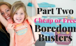 Cheap and Free Kids Activities – Boredom Busters Part 2
