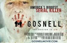 A crowdfunding campaign for Gosnell movie, a film about America's biggest serial killer, abortionist Kermit Gosnell and the media cover-up.