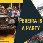 Pereira Fiesta Monday – August 15th