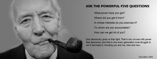 Five Powerful Questions - Tony Benn
