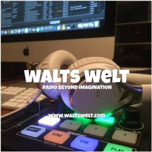 WALTS WELT – Radio beyond Imagination