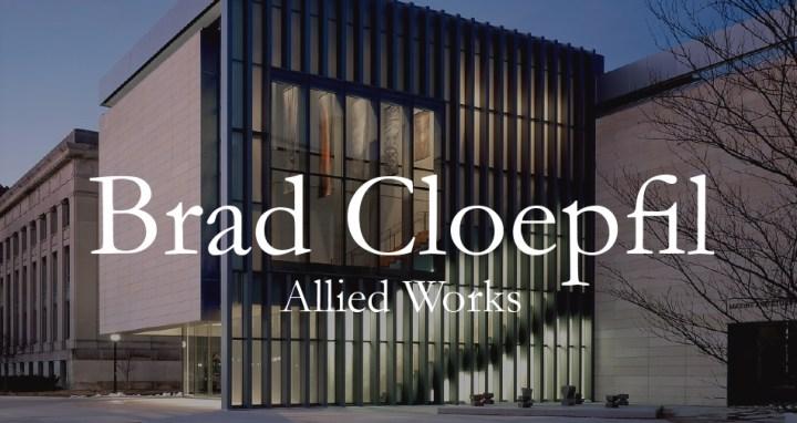 Architectural Startup: Brad Cloepfil | James Petty | pettydesign