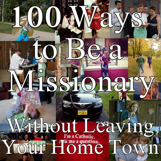 100 ways to be a missionary
