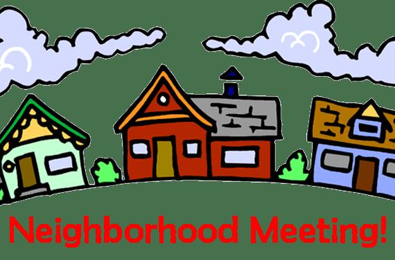 Neighborhood Meeting