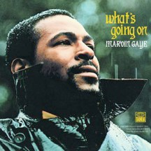 """Marvin Gaye """"What's Going On"""""""