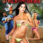 NSFW - Girls gone Dead Trailer