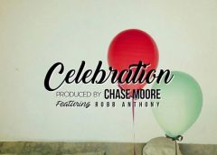 Bobby Bucher- Celebration feat. Robb Anthony (Prod. Chase Moore)