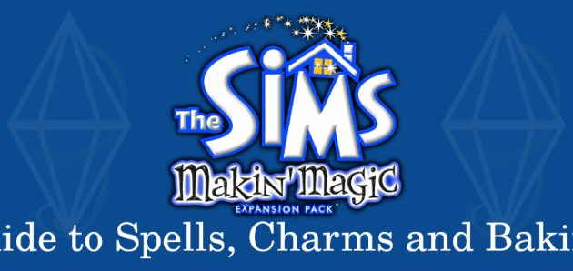 Makin' Magic guide to Spells, Charms and Baking!