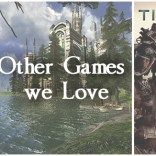 Other Games we Love