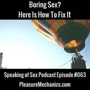 Boring Sex? Here Is How To Fix It