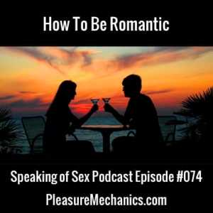 How To Be Romantic