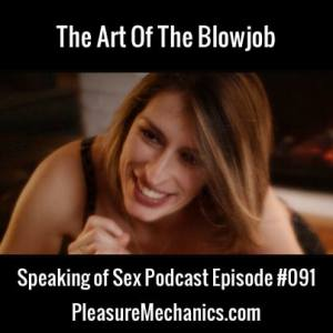 Art of Blowjob Podcast Episode